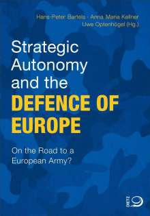 Strategic Autonomy and the Defence of Europe, Buch