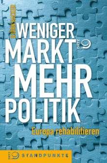 Björn Hacker: Weniger Markt, mehr Politik, Buch