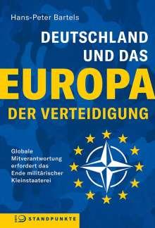 Hans-Peter Bartels: Deutschland und das Europa der Verteidigung, Buch