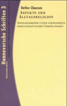 Detlev Claussen: Aspekte der Alltagsreligion, Buch