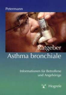 Franz Petermann: Ratgeber Asthma bronchiale, Buch