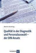 Martin Kersting: Qualität in der Diagnostik und Personalauswahl - der DIN-Ansatz, Buch