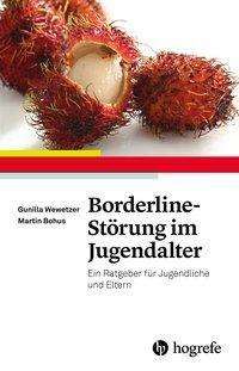 Gunilla Wewetzer: Borderline-Störung im Jugendalter, Buch