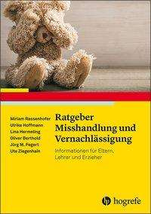 Miriam Rassenhofer: Ratgeber Misshandlung und Vernachlässigung, Buch
