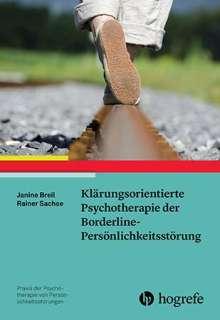 Janine Breil: Klärungsorientierte Psychotherapie der Borderline-Persönlichkeitsstörung, Buch