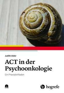 Judith Alder: ACT in der Psychoonkologie, Buch