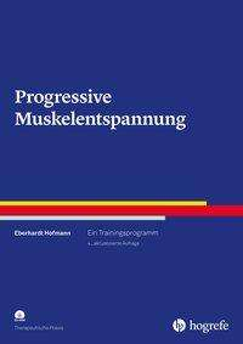 Eberhardt Hofmann: Progressive Muskelentspannung, Buch