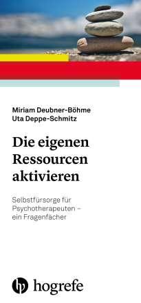 Miriam Deubner-Böhme: Die eigenen Ressourcen aktivieren, Buch
