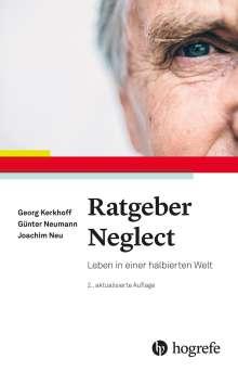 Georg Kerkhoff: Ratgeber Neglect, Buch