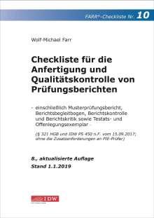 Wolf-Michael Farr: Checkliste 10 für die Anfertigung und Qualitätskontrolle von Prüfungsberichten., Buch