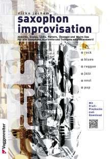 Dirko Juchem: Saxophon Improvisation. Inkl. CD, Noten