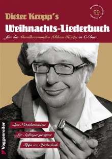 Dieter Kropp: Dieter Kropp's Weihnachts-Liederbuch für die Mundharmonika (Blues Harp) in C-Dur, m. Audio-CD, Noten