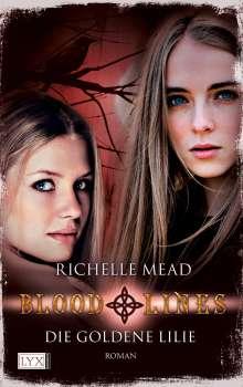 Richelle Mead: Bloodlines: Die goldene Lilie, Buch