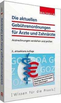 Walhalla Fachredaktion: Die aktuellen Gebührenordnungen für Ärzte und Zahnärzte, Buch