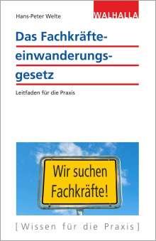 Hans-Peter Welte: Das Fachkräfteeinwanderungsgesetz, Buch