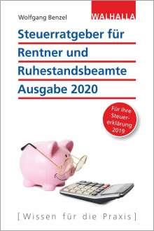 Wolfgang Benzel: Steuerratgeber für Rentner und Ruhestandsbeamte - Ausgabe 2020, Buch