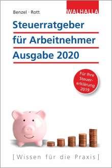 Wolfgang Benzel: Steuerratgeber für Arbeitnehmer - Ausgabe 2020, Buch