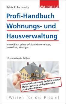 Reinhold Pachowsky: Profi-Handbuch Wohnungs- und Hausverwaltung, Buch