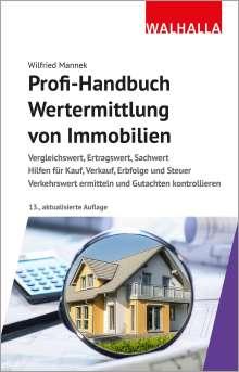 Wilfried Mannek: Profi-Handbuch Wertermittlung von Immobilien, Buch