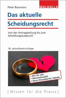 Peter Baumann: Das aktuelle Scheidungsrecht, Buch
