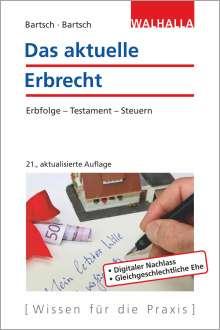 Herbert Bartsch: Das aktuelle Erbrecht, Buch