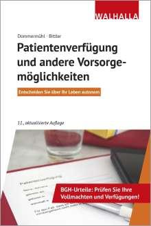 Jan Bittler: Patientenverfügung und andere Vorsorgemöglichkeiten, Buch