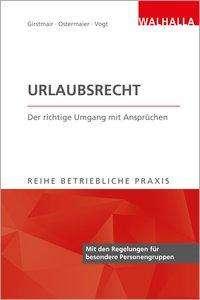 Christian Ostermaier: Urlaubsrecht, Buch