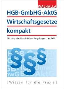 HGB, GmbHG, AktG, Wirtschaftsgesetze kompakt 2019/2020, Buch