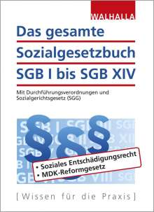 Das gesamte Sozialgesetzbuch SGB I bis SGB XIV, Buch