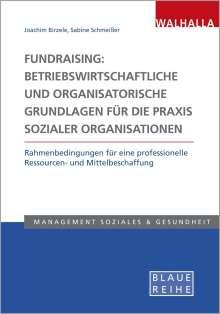 Joachim Birzele: Fundraising: Betriebswirtschaftliche und organisatorische Grundlagen für die Praxis sozialer Organisationen, Buch