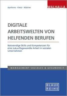 Lisa Apollonio: Digitale Arbeitswelten von helfenden Berufen, Buch