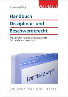 Johannes Bölsing: Handbuch Disziplinar- und Beschwerderecht, Buch