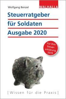 Wolfgang Benzel: Steuerratgeber für Soldaten - Ausgabe 2020, Buch