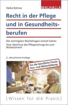 Heike Bohnes: Recht in der Pflege und in Gesundheitsberufen, Buch