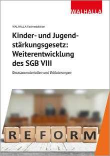 Walhalla Fachredaktion: Kinder- und Jugendstärkungsgesetz: Weiterentwicklung des SGB VIII, Buch