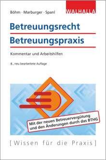 Horst Böhm: Betreuungsrecht-Betreuungspraxis Ausgabe 2020, Buch