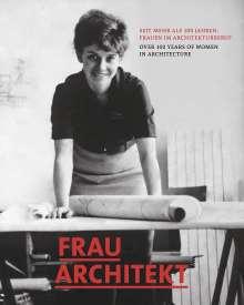 Frau Architekt, Buch