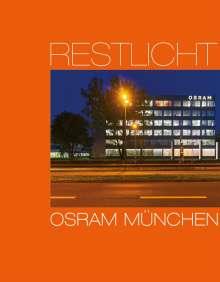 Ursula Baus: Restlicht. Osram München, Buch