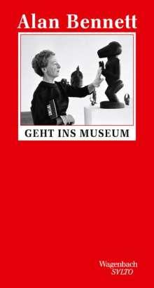 Alan Bennett: Alan Bennett geht ins Museum, Buch
