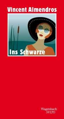 Vincent Almendros: Ins Schwarze, Buch