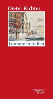 Dieter Richter: Fontane in Italien, Buch