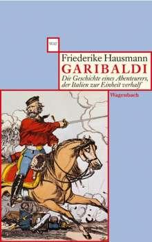 Friederike Hausmann: Garibaldi, Buch