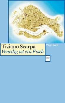 Tiziano Scarpa: Venedig ist ein Fisch, Buch
