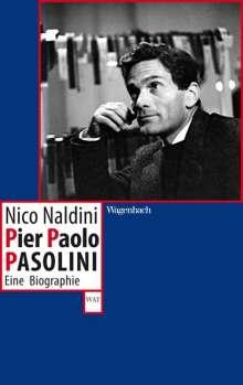 Nico Naldini: Pier Paolo Pasolini, Buch