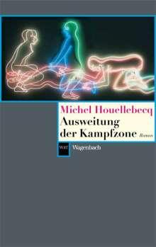 Michel Houellebecq: Ausweitung der Kampfzone, Buch