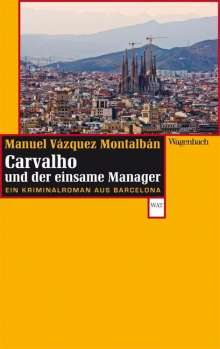 Manuel Vázquez Montalbán: Carvalho und der einsame Manager, Buch