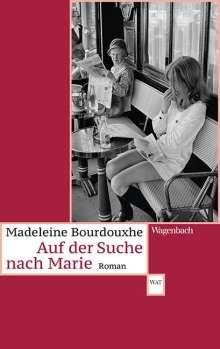 Madeleine Bourdouxhe: Auf der Suche nach Marie, Buch