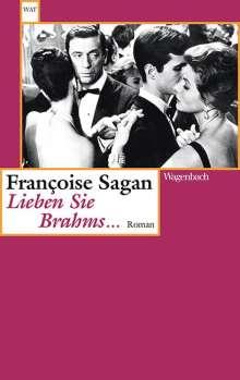 Francoise Sagan: Lieben Sie Brahms ..., Buch