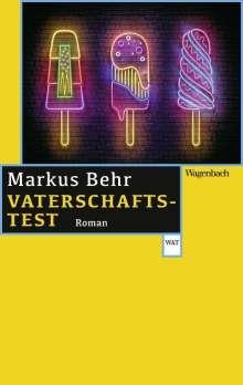 Markus Behr: Vaterschaftstest, Buch