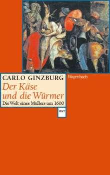 Carlo Ginzburg: Der Käse und die Würmer, Buch